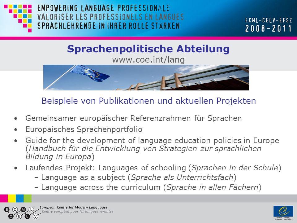 Europäische Charta für Regional- oder Minderheitensprachen www.coe.int/minlang Der einzige internationale Vertrag, der sich explizit mit dem Schutz und der Förderung von Regional- oder Minderheitensprachen befasst Ziel: Nutzbarkeit der Sprachen im öffentlichen Leben