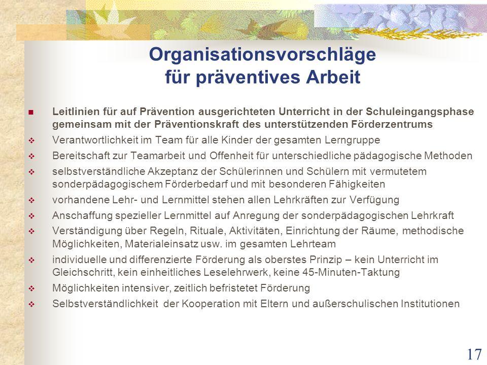Organisationsvorschläge für präventives Arbeit Leitlinien für auf Prävention ausgerichteten Unterricht in der Schuleingangsphase gemeinsam mit der Prä