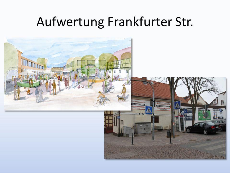 Aufwertung Frankfurter Str.