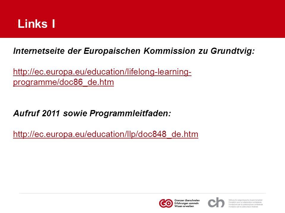 Internetseite der Europaischen Kommission zu Grundtvig: http://ec.europa.eu/education/lifelong-learning- programme/doc86_de.htm Aufruf 2011 sowie Prog