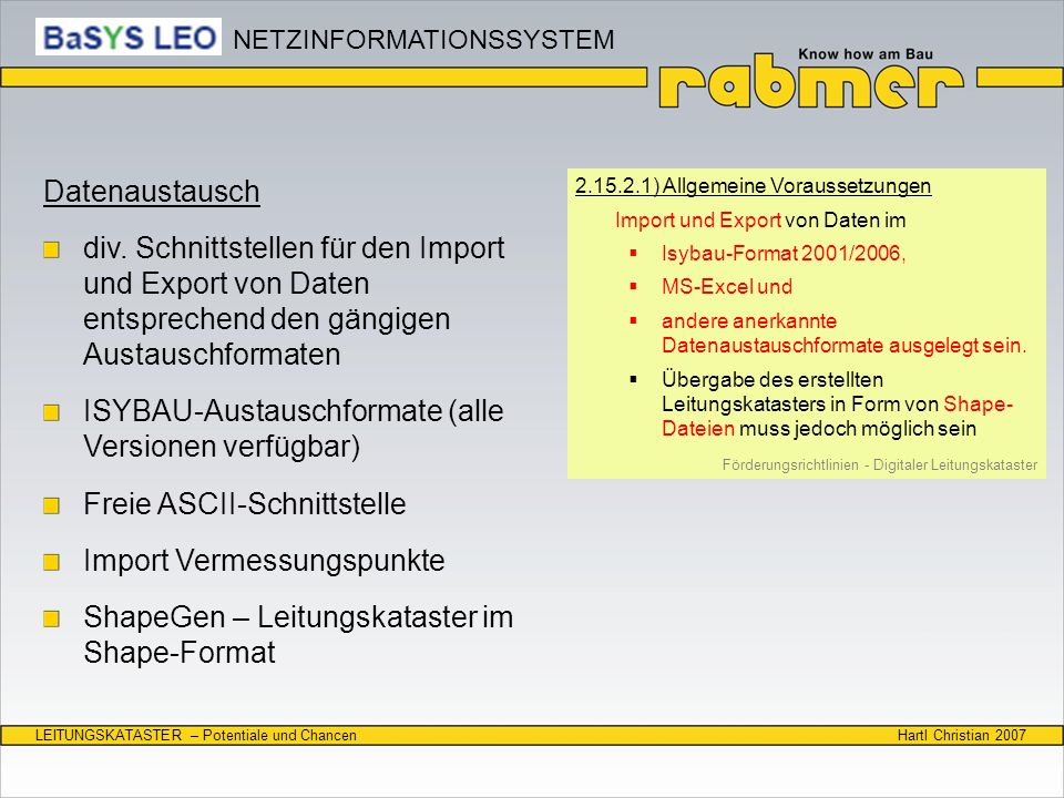Hartl Christian 2007LEITUNGSKATASTER – Potentiale und Chancen Datenaustausch div. Schnittstellen für den Import und Export von Daten entsprechend den