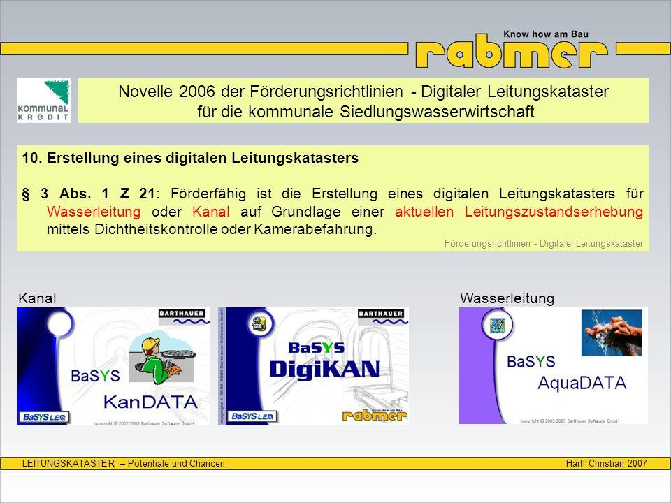 Hartl Christian 2007LEITUNGSKATASTER – Potentiale und Chancen Novelle 2006 der Förderungsrichtlinien - Digitaler Leitungskataster für die kommunale Si