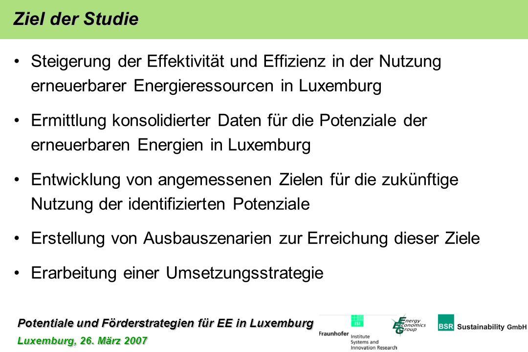 Potentiale und Förderstrategien für EE in Luxemburg Luxemburg, 26. März 2007 Steigerung der Effektivität und Effizienz in der Nutzung erneuerbarer Ene