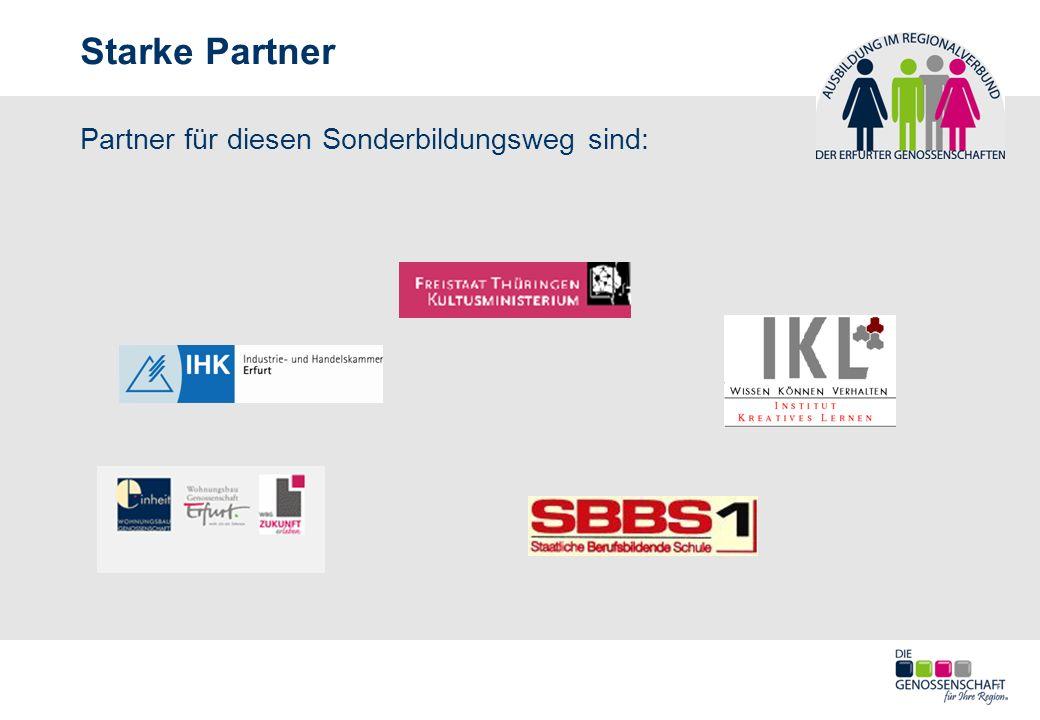 Starke Partner Partner für diesen Sonderbildungsweg sind:
