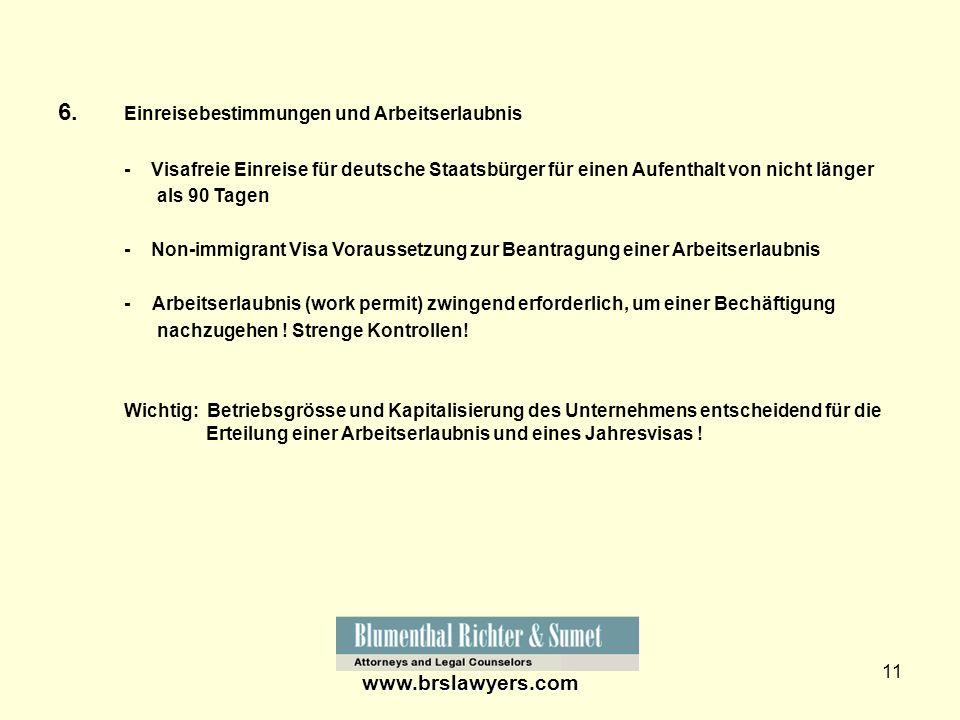 11 6. Einreisebestimmungen und Arbeitserlaubnis - Visafreie Einreise für deutsche Staatsbürger für einen Aufenthalt von nicht länger als 90 Tagen - No