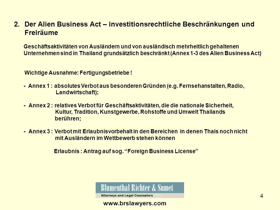 4 2.Der Alien Business Act – investitionsrechtliche Beschränkungen und Freiräume Geschäftsaktivitäten von Ausländern und von ausländisch mehrheitlich