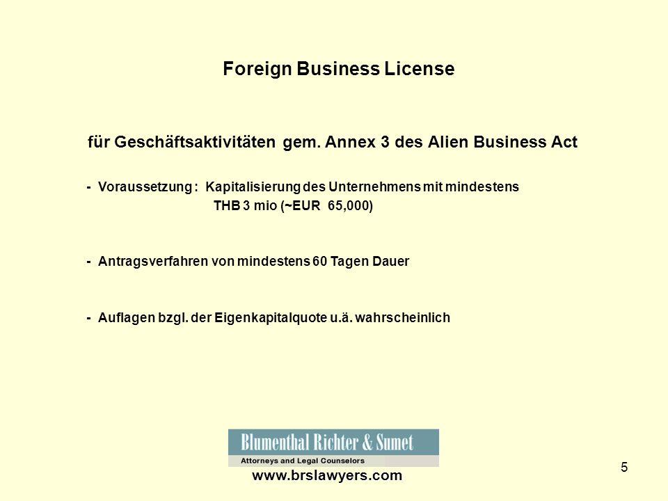 5 Foreign Business License für Geschäftsaktivitäten gem. Annex 3 des Alien Business Act - Voraussetzung : Kapitalisierung des Unternehmens mit mindest