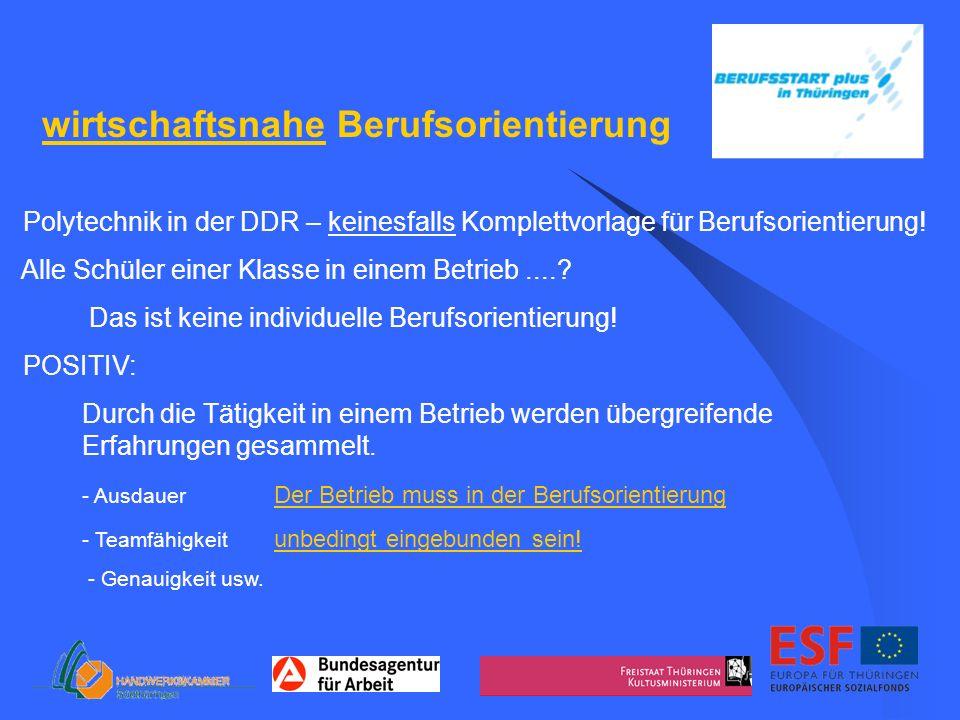 wirtschaftsnahe Berufsorientierung Polytechnik in der DDR – keinesfalls Komplettvorlage für Berufsorientierung! Alle Schüler einer Klasse in einem Bet