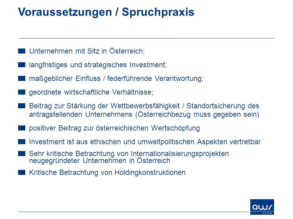 Voraussetzungen / Spruchpraxis Unternehmen mit Sitz in Österreich; langfristiges und strategisches Investment; maßgeblicher Einfluss / federführende V