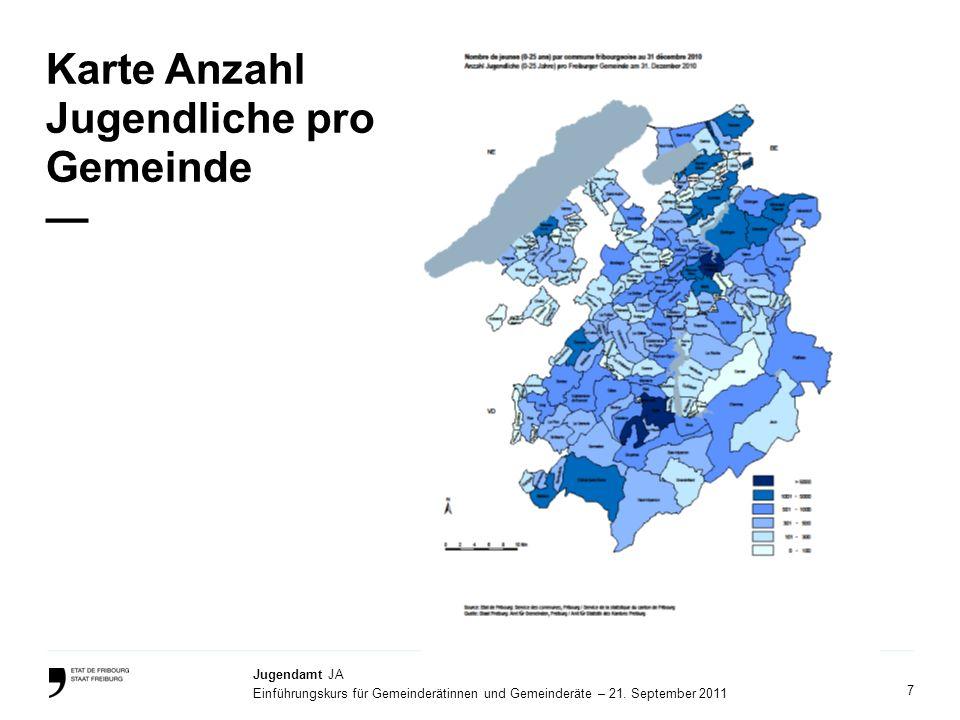 7 Jugendamt JA Einführungskurs für Gemeinderätinnen und Gemeinderäte – 21. September 2011 Karte Anzahl Jugendliche pro Gemeinde