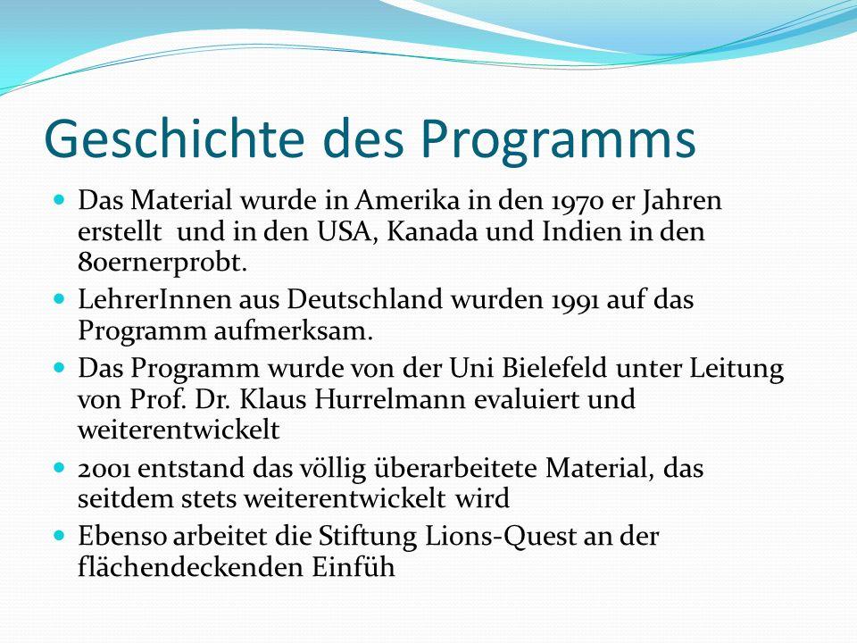 Geschichte des Programms Das Material wurde in Amerika in den 1970 er Jahren erstellt und in den USA, Kanada und Indien in den 80ernerprobt. LehrerInn