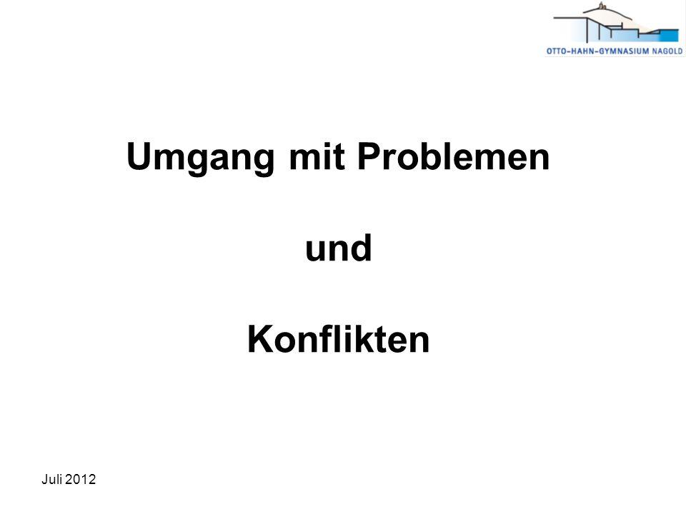 Umgang mit Problemen und Konflikten Juli 2012