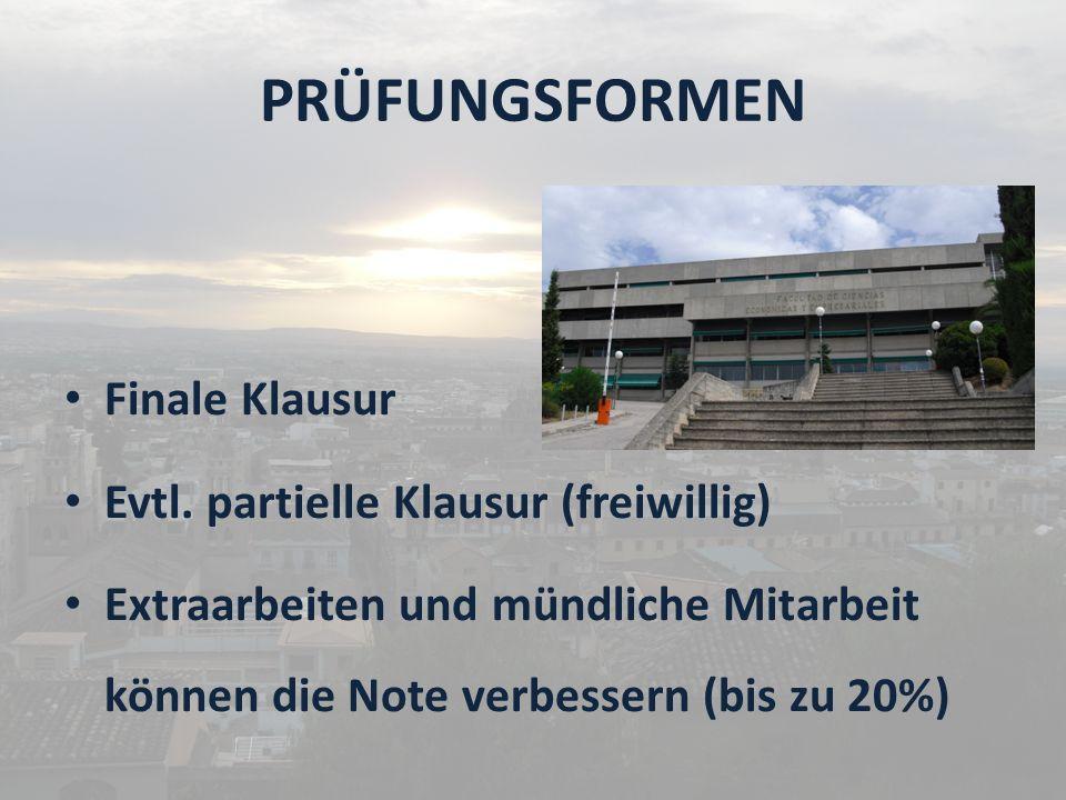 PRÜFUNGSFORMEN Finale Klausur Evtl.
