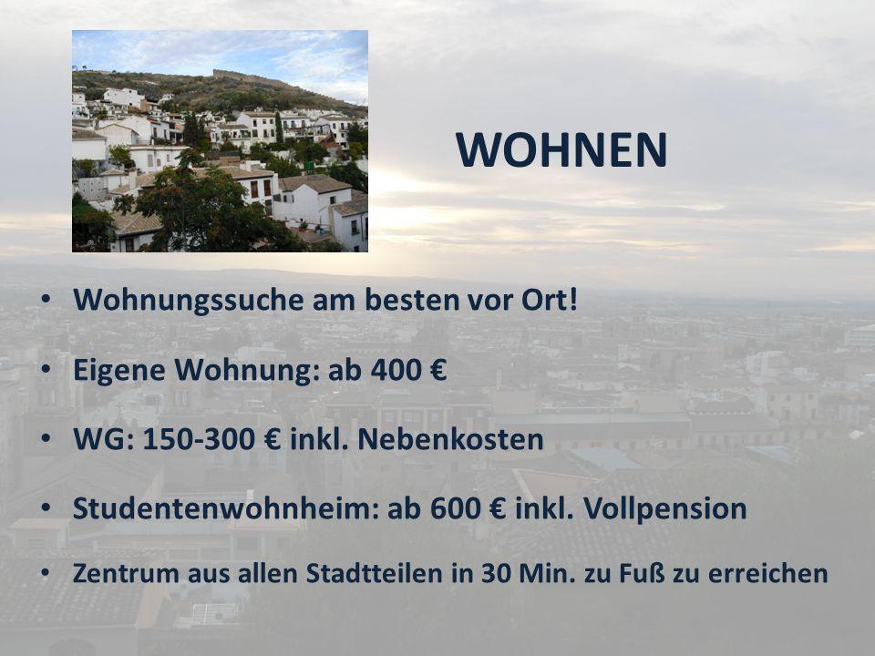 WOHNEN Wohnungssuche am besten vor Ort.Eigene Wohnung: ab 400 WG: 150-300 inkl.