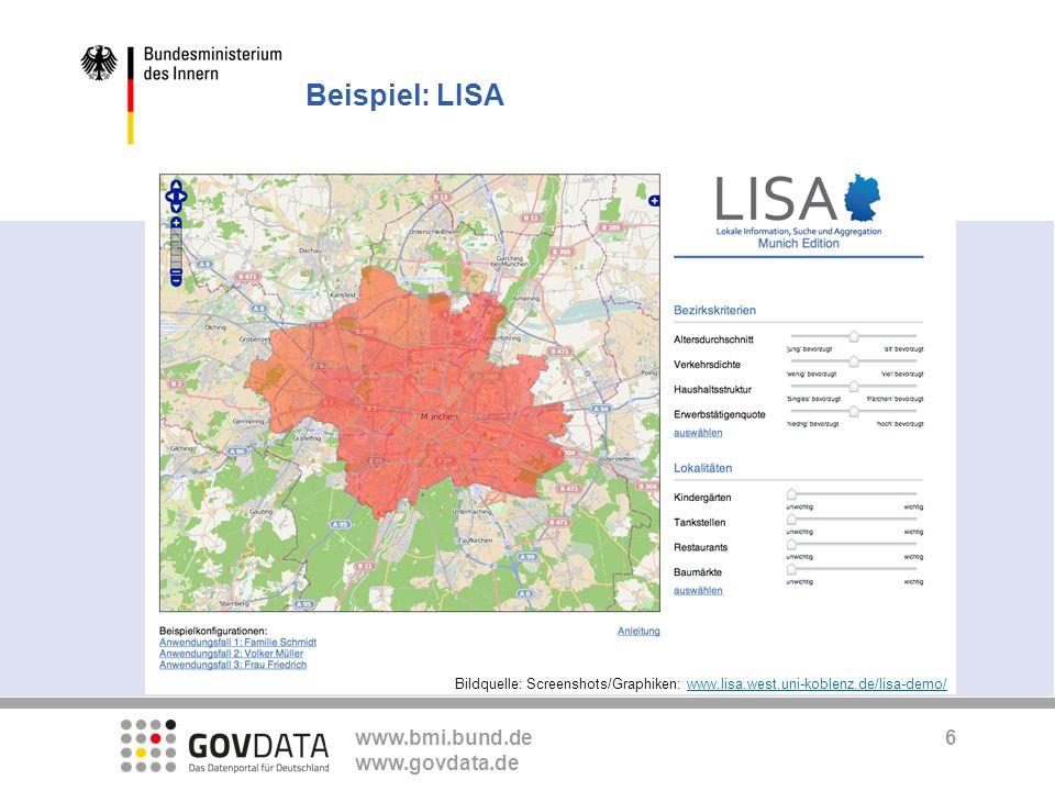 www.bmi.bund.de www.govdata.de Beispiel: LISA Bildquelle: Screenshots/Graphiken: www.lisa.west.uni-koblenz.de/lisa-demo/www.lisa.west.uni-koblenz.de/l