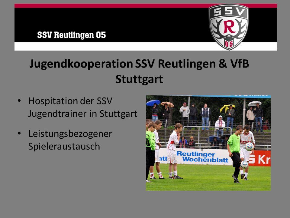 Hospitation der SSV Jugendtrainer in Stuttgart Leistungsbezogener Spieleraustausch Jugendkooperation SSV Reutlingen & VfB Stuttgart