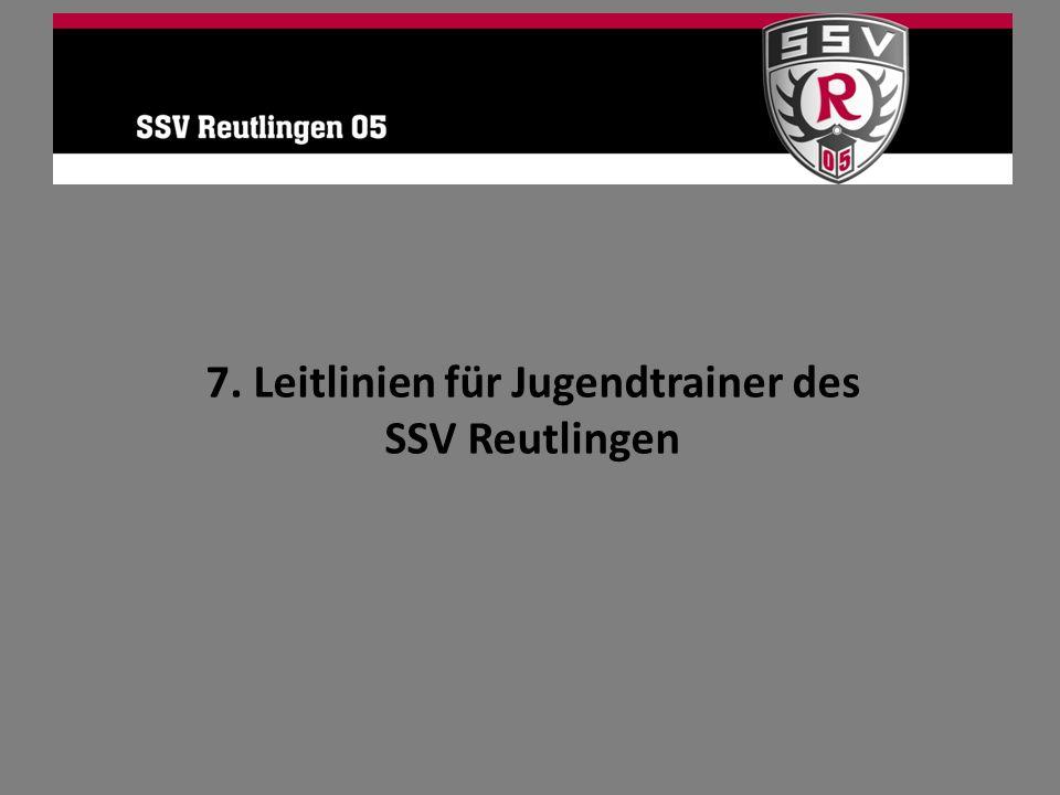 7. Leitlinien für Jugendtrainer des SSV Reutlingen