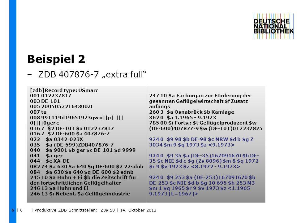 Beispiel 2 –ZDB 407876-7 extra full | 6 | Produktive ZDB-Schnittstellen: Z39.50 | 14.