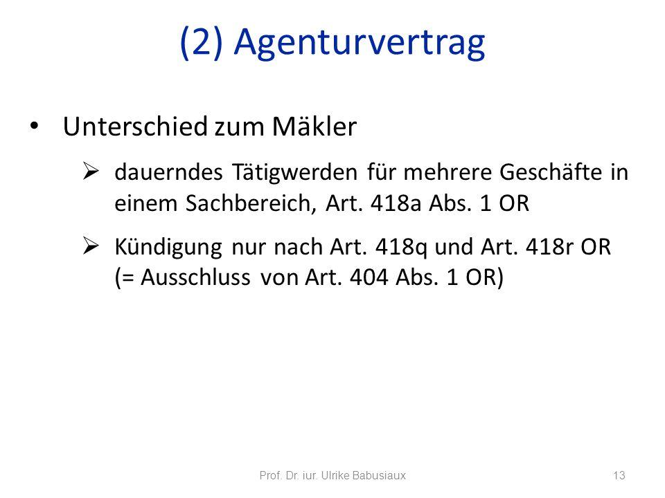 Unterschied zum Mäkler dauerndes Tätigwerden für mehrere Geschäfte in einem Sachbereich, Art. 418a Abs. 1 OR Kündigung nur nach Art. 418q und Art. 418