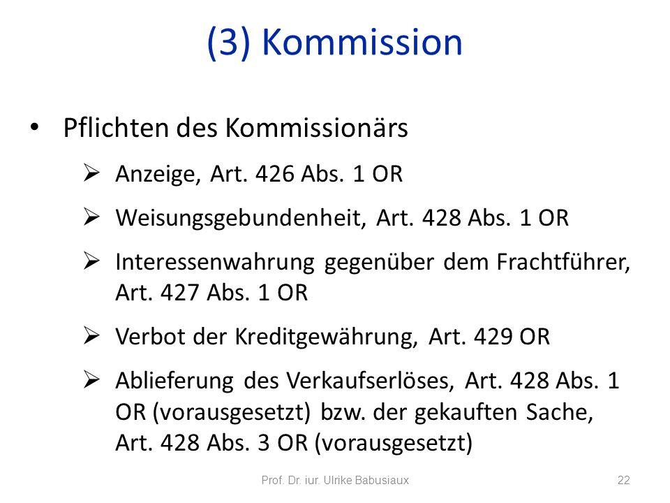 Pflichten des Kommissionärs Anzeige, Art. 426 Abs. 1 OR Weisungsgebundenheit, Art. 428 Abs. 1 OR Interessenwahrung gegenüber dem Frachtführer, Art. 42