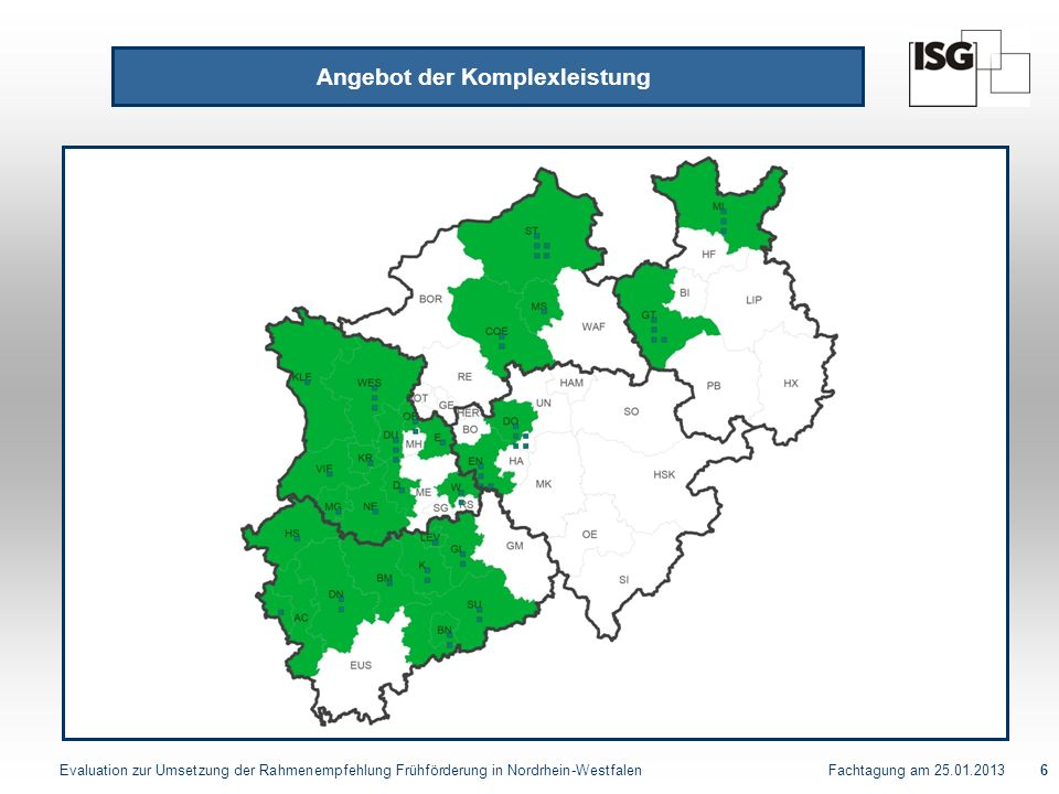 Evaluation zur Umsetzung der Rahmenempfehlung Frühförderung in Nordrhein-Westfalen Fachtagung am 25.01.20137 Begründungen Gründe für die Umsetzung der Komplexleistung - Sozialhilfeträger Leistungsanbieter stellen einen Antrag Unzufriedenheit des zuvor bestehenden Systems einschließlich des Zugangs Abbau einer zuvor bestehenden Unterversorgung Erweiterte Beteiligung der Krankenkassen an interdisziplinärer Förderung
