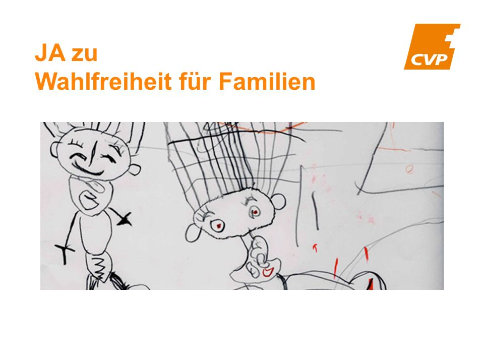JA zu Wahlfreiheit für Familien