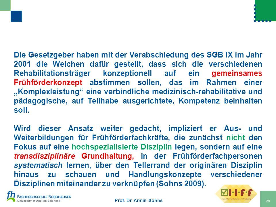Die Gesetzgeber haben mit der Verabschiedung des SGB IX im Jahr 2001 die Weichen dafür gestellt, dass sich die verschiedenen Rehabilitationsträger kon