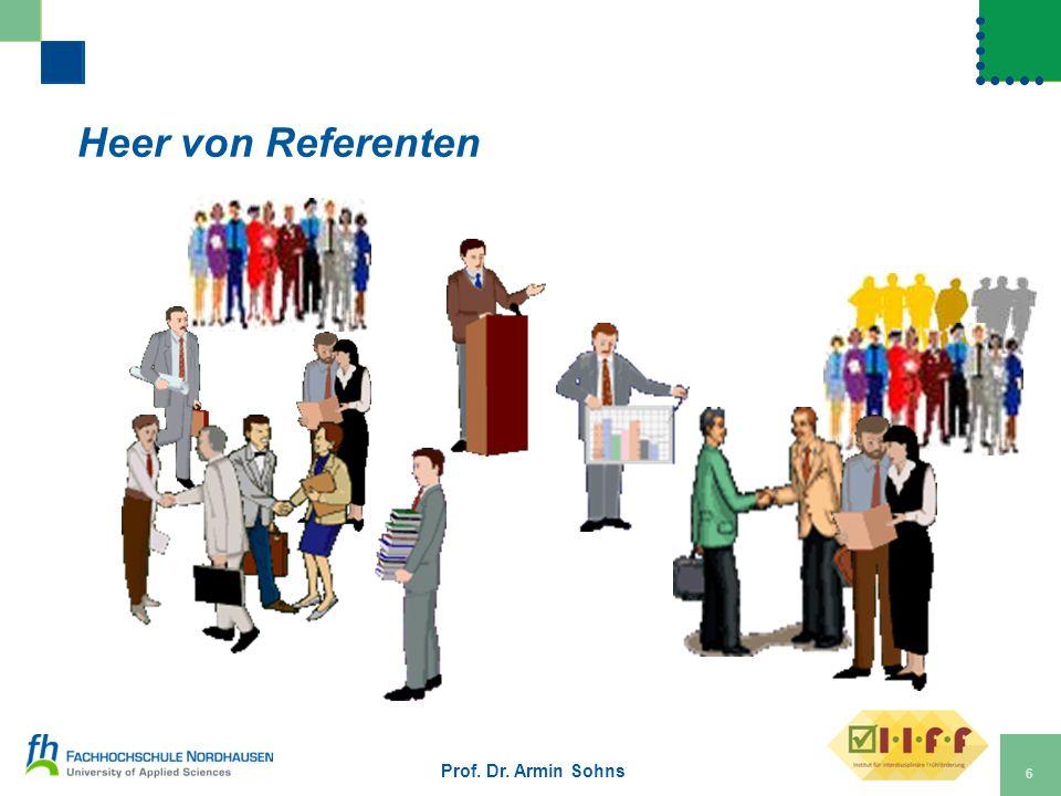 Heer von Referenten Prof. Dr. Armin Sohns 6