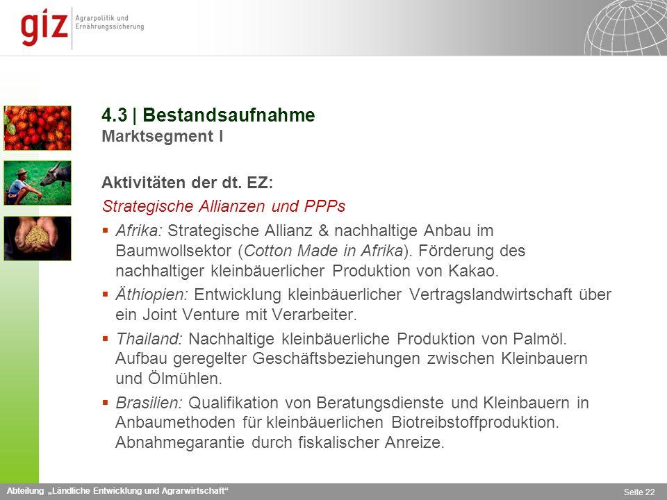 Abteilung Ländliche Entwicklung und Agrarwirtschaft Seite 22 4.3 | Bestandsaufnahme Marktsegment I Aktivitäten der dt.