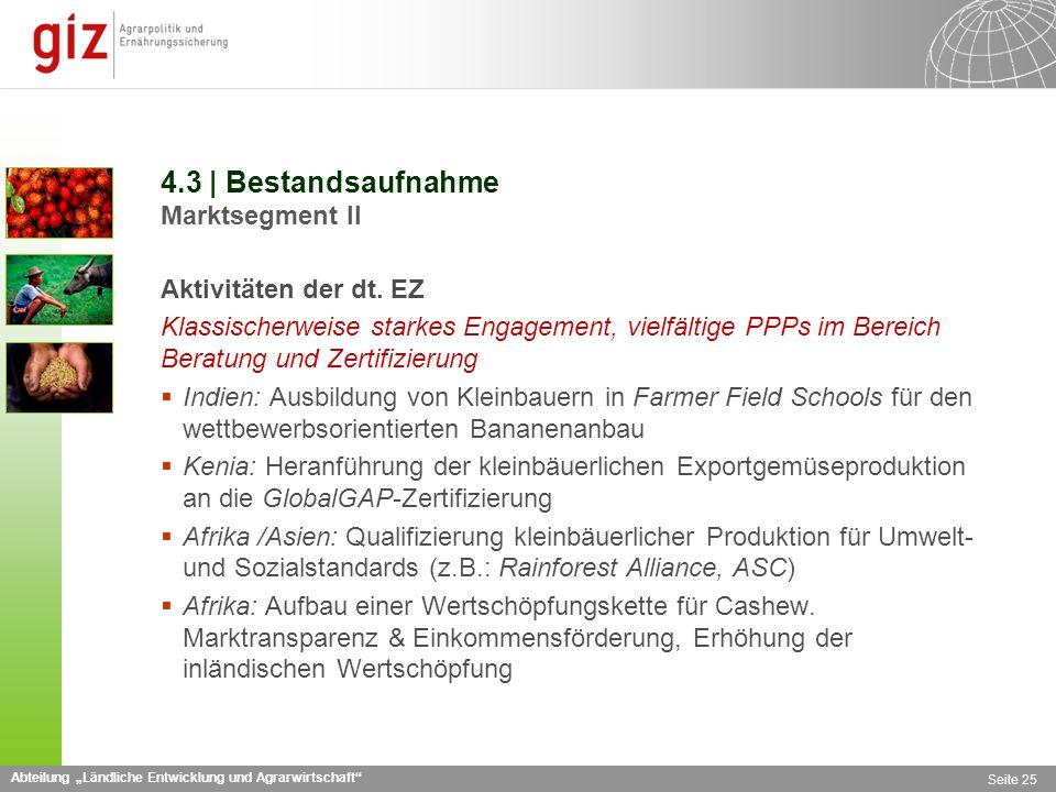Abteilung Ländliche Entwicklung und Agrarwirtschaft Seite 25 4.3 | Bestandsaufnahme Marktsegment II Aktivitäten der dt.