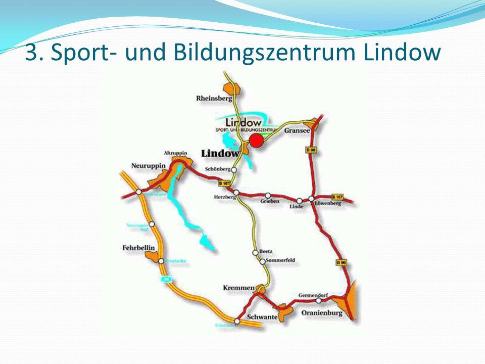 2. Allgemeines Termin:16.09. bis 20.09.2013 Ziel: Lindow (Mark) Sport- und Bildungszentrum http://www.sb-lindow.com Kosten: 120,00 Eigenanteil Treff/