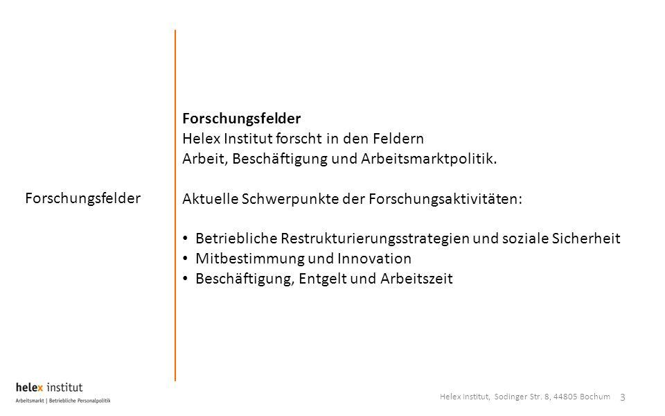 Forschungsfelder 3 Helex Institut forscht in den Feldern Arbeit, Beschäftigung und Arbeitsmarktpolitik.