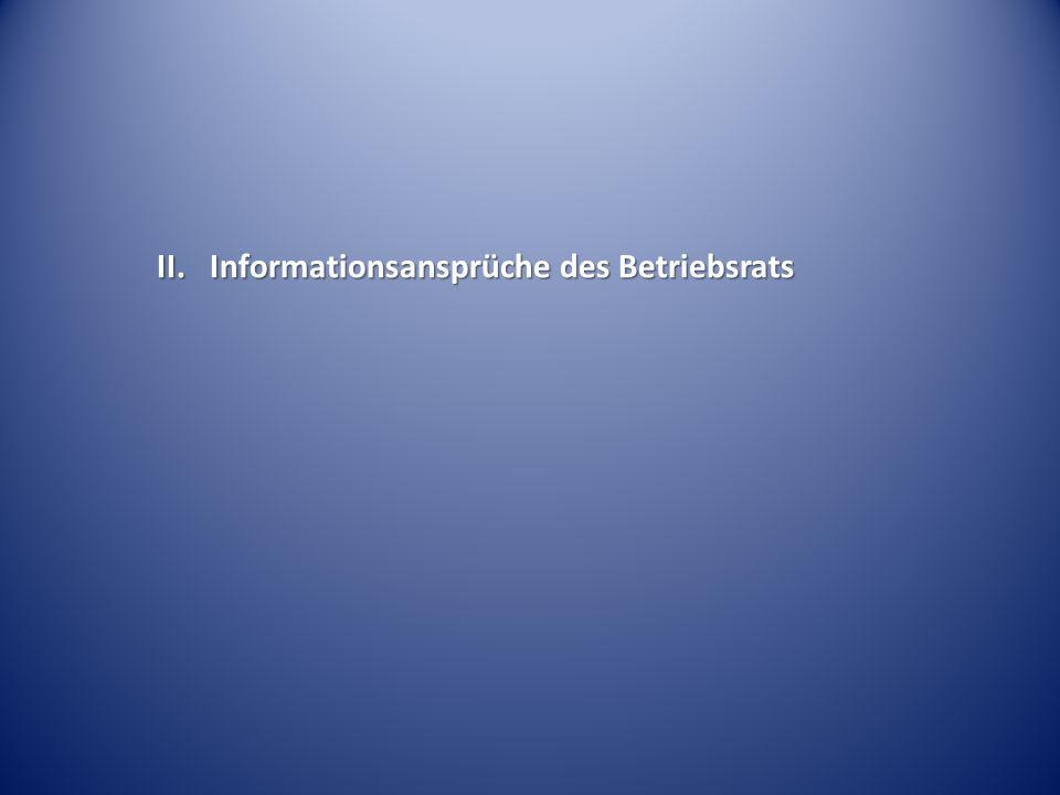 Allg. Informations- anspruch Info + Beratung § 105 BetrVG § 105 BetrVG