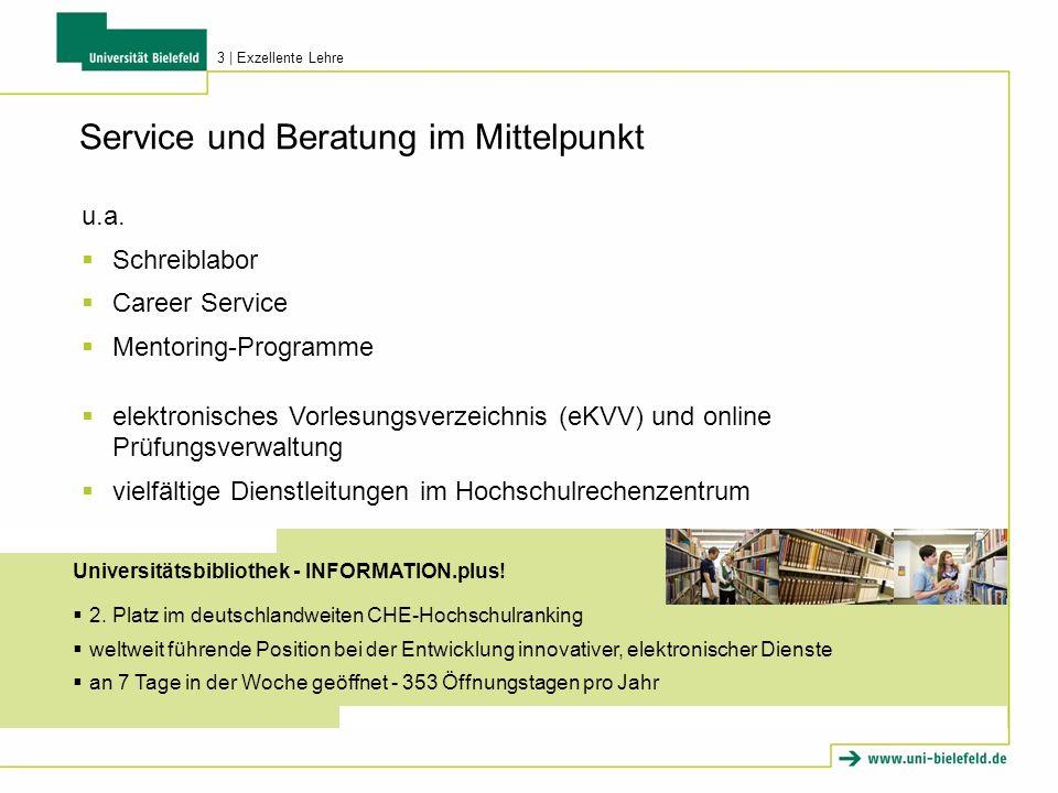 Service und Beratung im Mittelpunkt u.a. Schreiblabor Career Service Mentoring-Programme elektronisches Vorlesungsverzeichnis (eKVV) und online Prüfun