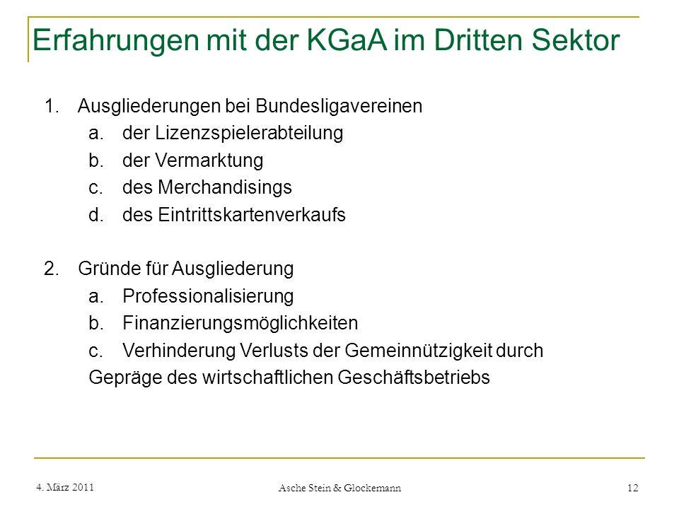 Erfahrungen mit der KGaA im Dritten Sektor 1.Ausgliederungen bei Bundesligavereinen a.der Lizenzspielerabteilung b.der Vermarktung c.des Merchandising