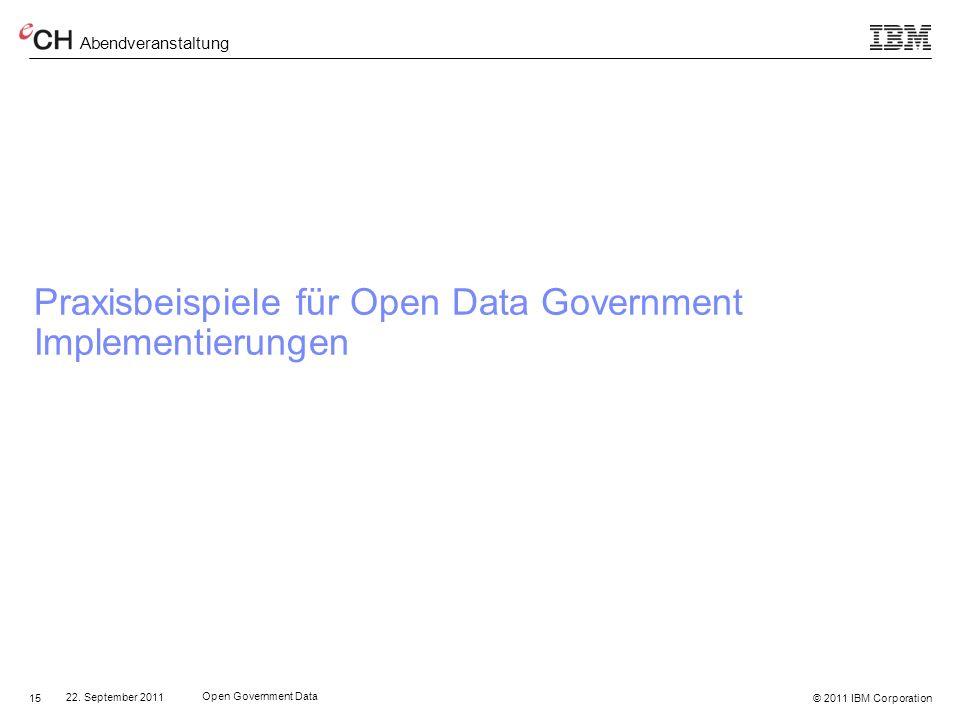© 2011 IBM Corporation Abendveranstaltung 15 22.