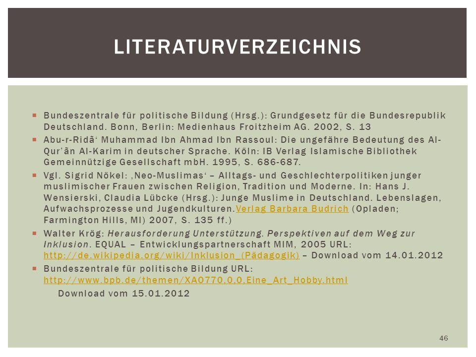 Bundeszentrale für politische Bildung (Hrsg.): Grundgesetz für die Bundesrepublik Deutschland.