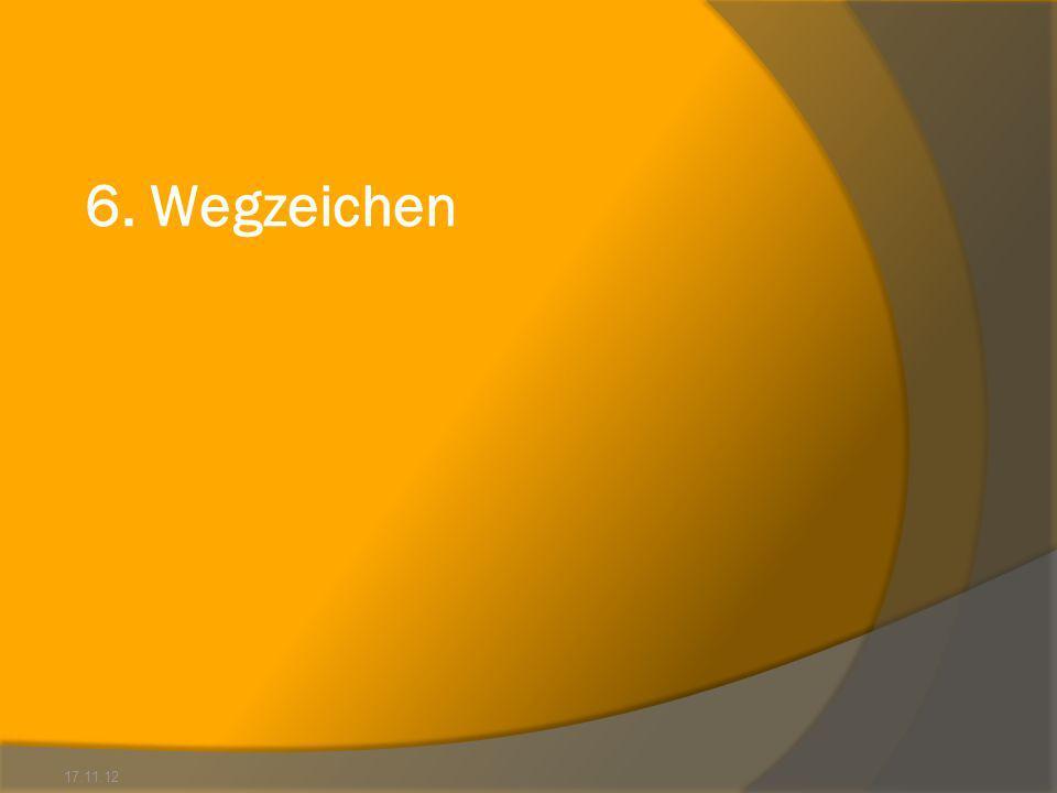 6. Wegzeichen 17.11.12