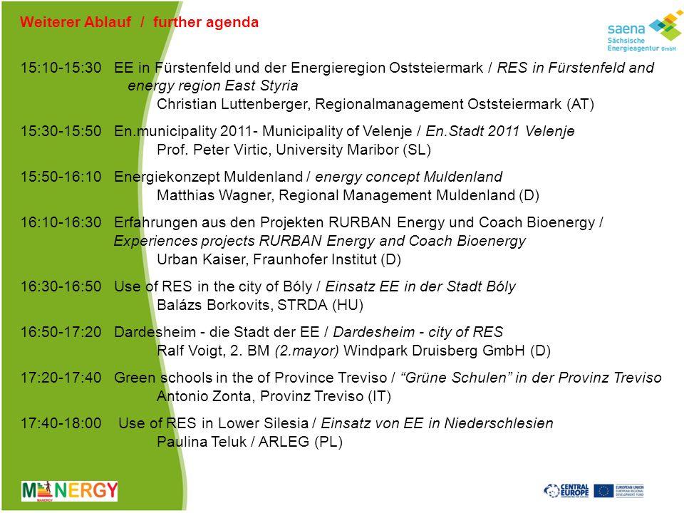 Eckdaten 1(key data 1) Förderung: Central Europe (INTERREG IVB) Funding: Central Europe (INTERREG IVB) Europäische Koordination : Südtransdanubische Regionalentwicklungsagentur (Ungarn) European coordination: South Transdanubian Regional Development Agency (Hungary) Koordination in Sachsen: Sächsische Energieagentur – SAENA GmbH Coordination Germany: Saxon Energy Agency – SAENA GmbH Projektlaufzeit: Mai 2011 bis April 2014 (36 Monate) Project run: May 2011 to April 2014 (36 month)