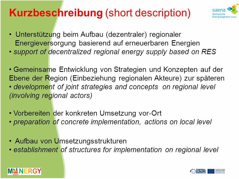 Arbeitspakete AP (work packages WP) AP 3: Regionale Energiekonzepte WP 3: regional energy concepts regionale Studien zu EE, zum komm.