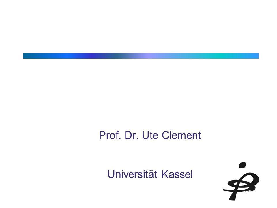 Prof. Dr. Ute Clement Universität Kassel