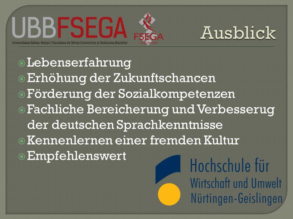 Lebenserfahrung Erhöhung der Zukunftschancen Förderung der Sozialkompetenzen Fachliche Bereicherung und Verbesserug der deutschen Sprachkenntnisse Ken