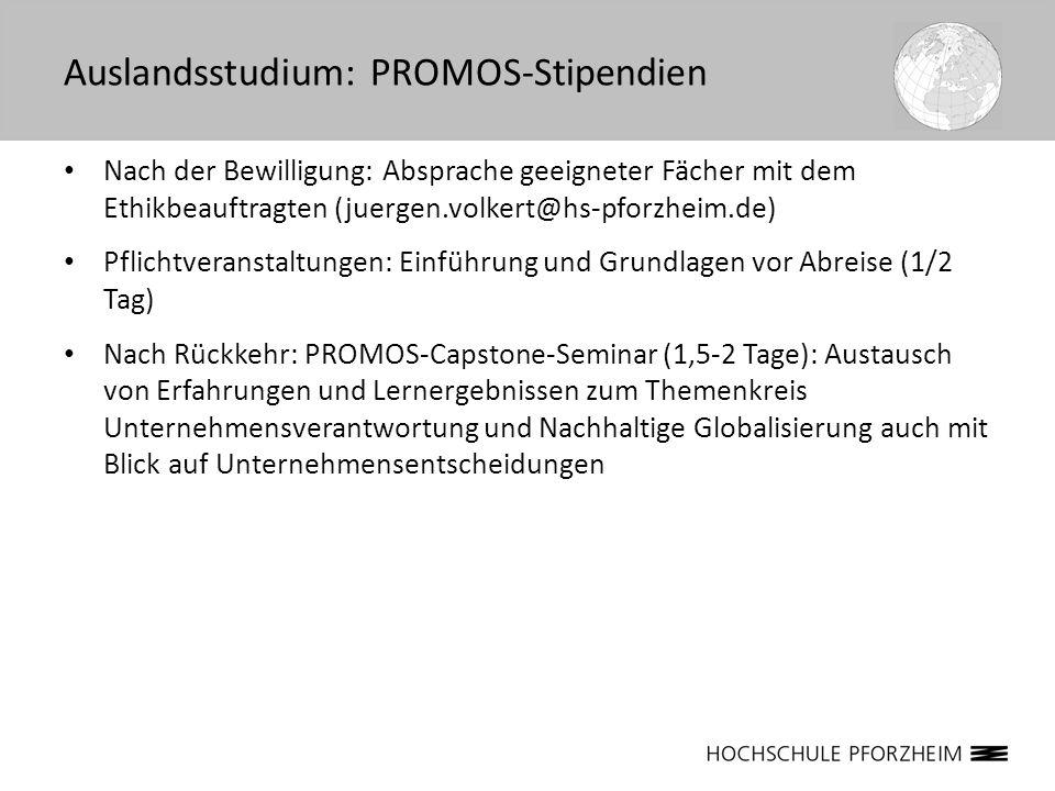 Nach der Bewilligung: Absprache geeigneter Fächer mit dem Ethikbeauftragten (juergen.volkert@hs-pforzheim.de) Pflichtveranstaltungen: Einführung und G