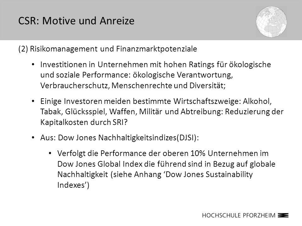 (2) Risikomanagement und Finanzmarktpotenziale Investitionen in Unternehmen mit hohen Ratings für ökologische und soziale Performance: ökologische Ver