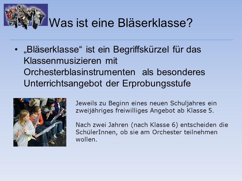 Was ist eine Bläserklasse? Bläserklasse ist ein Begriffskürzel für das Klassenmusizieren mit Orchesterblasinstrumenten als besonderes Unterrichtsangeb