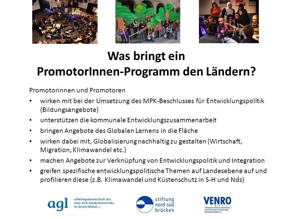 Was bringt ein PromotorInnen-Programm den Ländern? Promotorinnen und Promotoren wirken mit bei der Umsetzung des MPK-Beschlusses für Entwicklungspolit