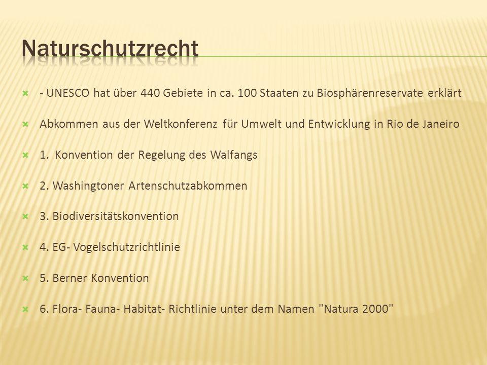 - UNESCO hat über 440 Gebiete in ca.