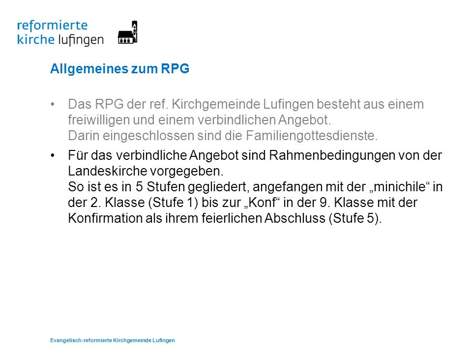 Allgemeines zum RPG Das RPG der ref.