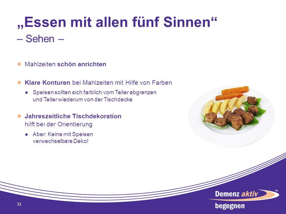 Essen mit allen fünf Sinnen Mahlzeiten schön anrichten Klare Konturen bei Mahlzeiten mit Hilfe von Farben Speisen sollten sich farblich vom Teller abg