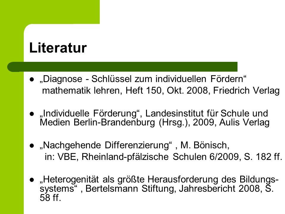 Literatur Diagnose - Schlüssel zum individuellen Fördern mathematik lehren, Heft 150, Okt. 2008, Friedrich Verlag Individuelle Förderung, Landesinstit